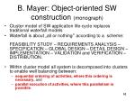 b mayer object oriented sw construction monograph