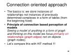 connection orient ed approach