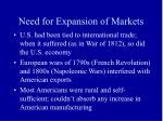 need for expansion of markets
