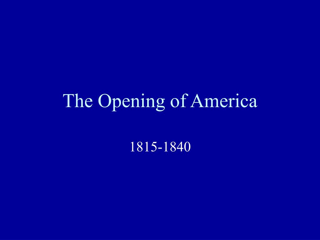 the opening of america l.