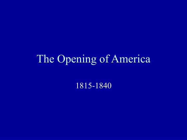 ch 10 the opening of america Easily open a bank account in minutes and make money management simple enjoy a bank account with the flexibility you need for your busy schedule choose bank of america and get checking, mobile banking, atms, security notifications, and more today.