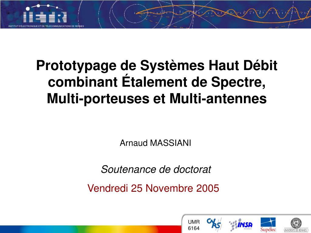 prototypage de syst mes haut d bit combinant talement de spectre multi porteuses et multi antennes l.