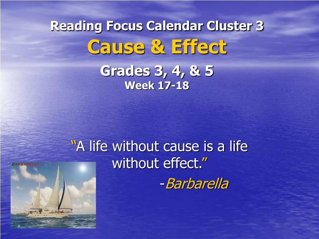 reading focus calendar cluster 3 cause effect grades 3 4 5 week 17 18 l.