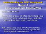 understanding the fcat benchmark cluster 3 comparisons and cause effect