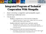 integrated program of technical cooperation with mongolia