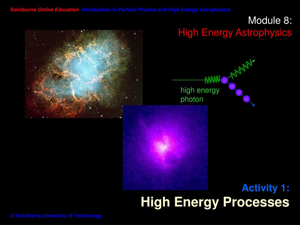 module 8 high energy astrophysics l.