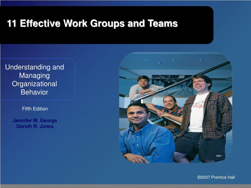 11 effective work groups and teams l.
