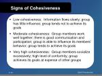 signs of cohesiveness