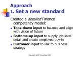 approach 1 set a new standard