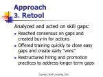 approach 3 retool