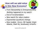how will we add value in this new economy