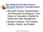 new skills for the new finance microsoft finance s transformation