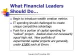 what financial leaders should do