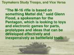 toymakers study troops and vice versa