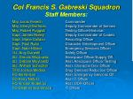 col francis s gabreski squadron staff members
