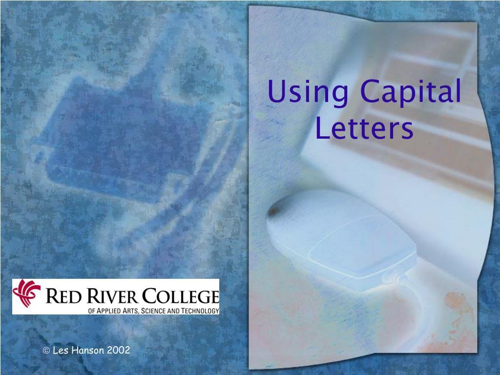 using capital letters l.
