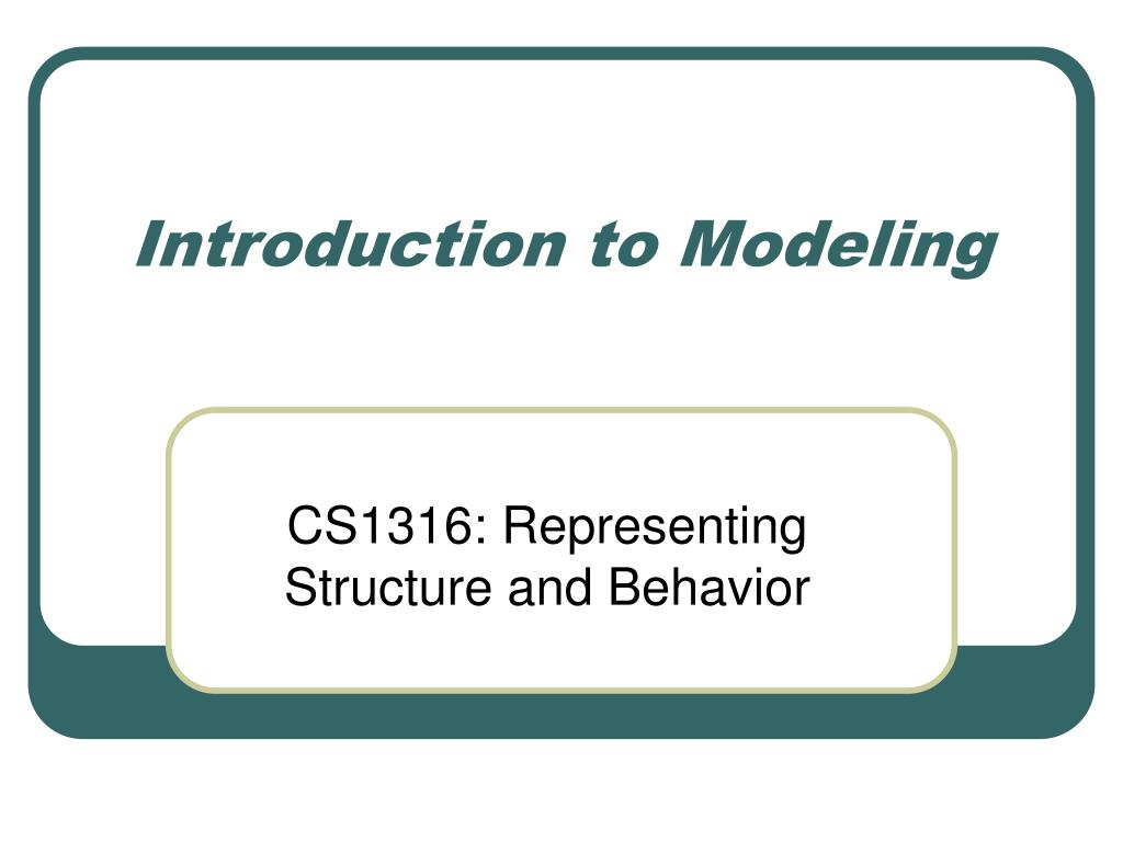 introduction to modeling l.
