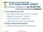 d frumuey andi s klalyf cytotoxic antibiotics og skyld efni
