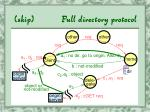 skip full directory protocol