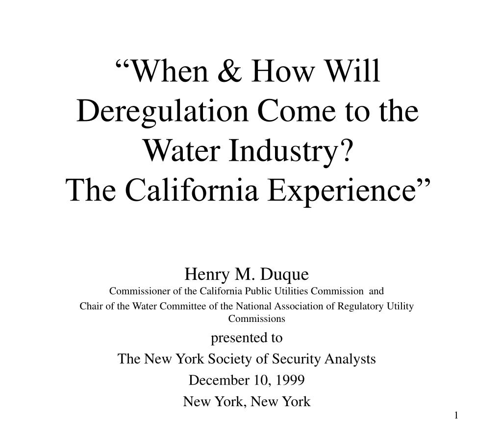 when how will deregulation come to the water industry the california experience l.