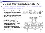 2 stage conversion example 2