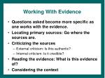 working with evidence