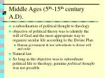 middle ages 5 th 15 th century a d