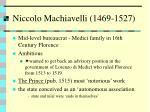 niccolo machiavelli 1469 1527