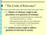the credo of relevance