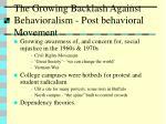 the growing backlash against behavioralism post behavioral movement