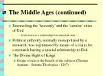 the middle ages continued