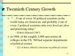 twentieth century growth