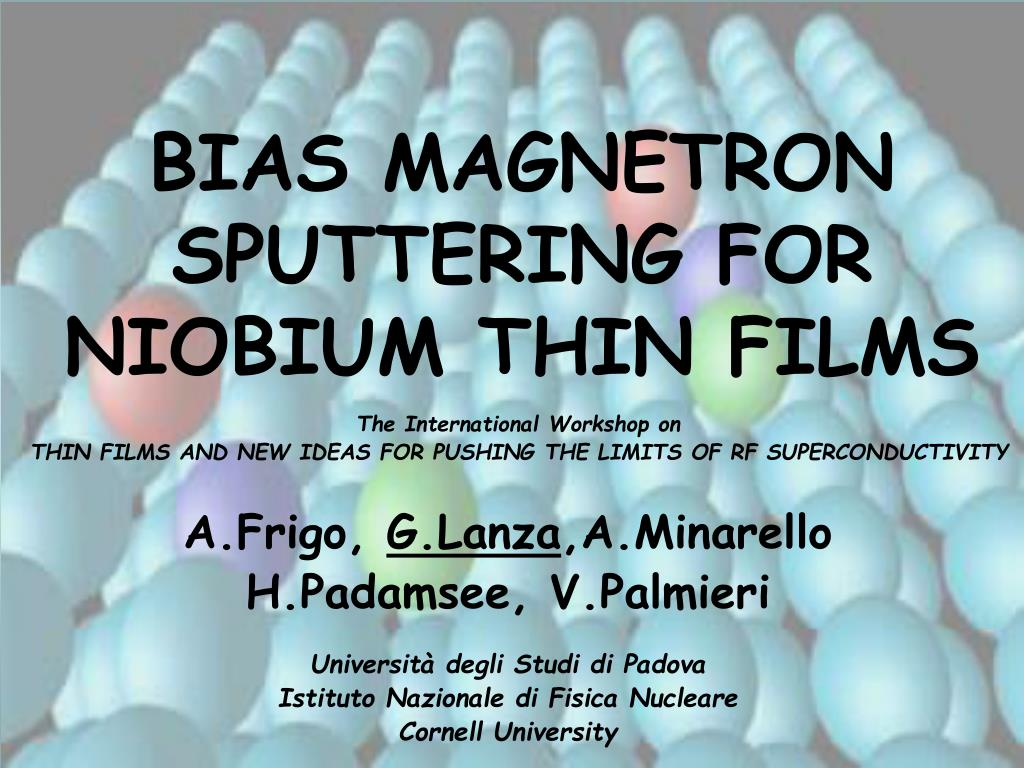 bias magnetron sputtering for niobium thin films l.
