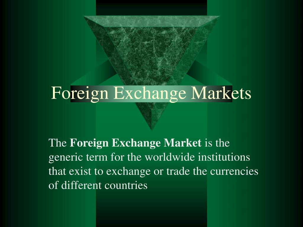foreign exchange markets l.