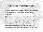 hurricane warnings con t