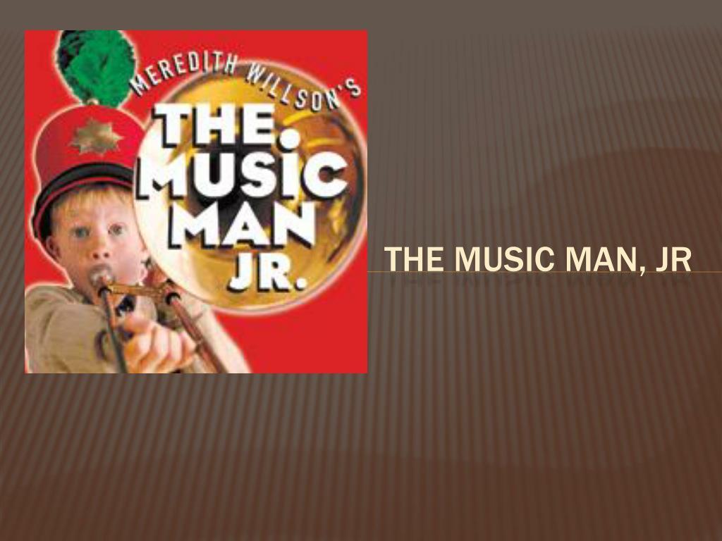 the music man jr l.