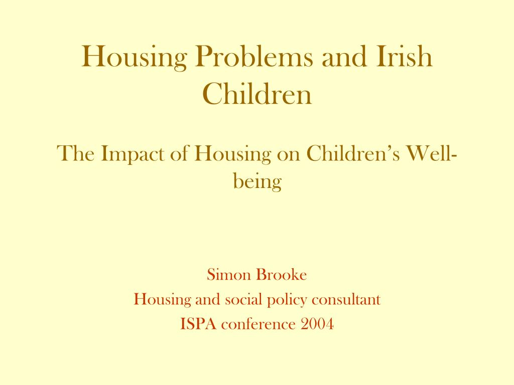 housing problems and irish children l.