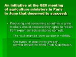 an initiative at the g20 meeting of agriculture ministers in paris in june that deserved to succeed