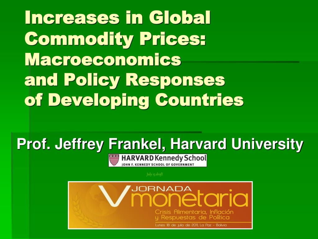 increases in global commodity prices macroeconomics and policy responses of developing countries l.