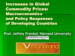 increases in global commodity prices macroeconomics and policy responses of developing countries