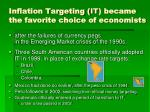 inflation targeting it became the favorite choice of economists