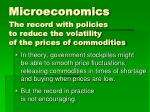 microeconomics the record with policies to reduce the volatility of the prices of commodities