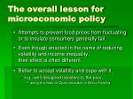the overall lesson for microeconomic policy