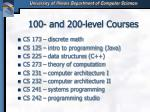 100 and 200 level courses