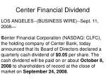 center financial dividend