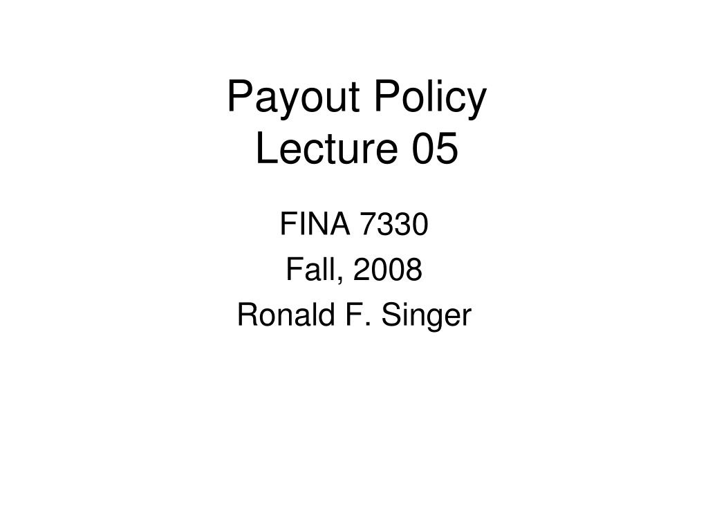 payout policy lecture 05 l.