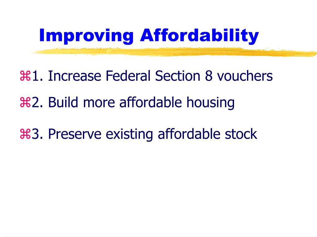 Improving Affordability