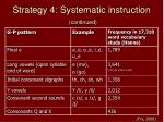 strategy 4 systematic instruction continued39