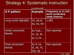 strategy 4 systematic instruction continued40