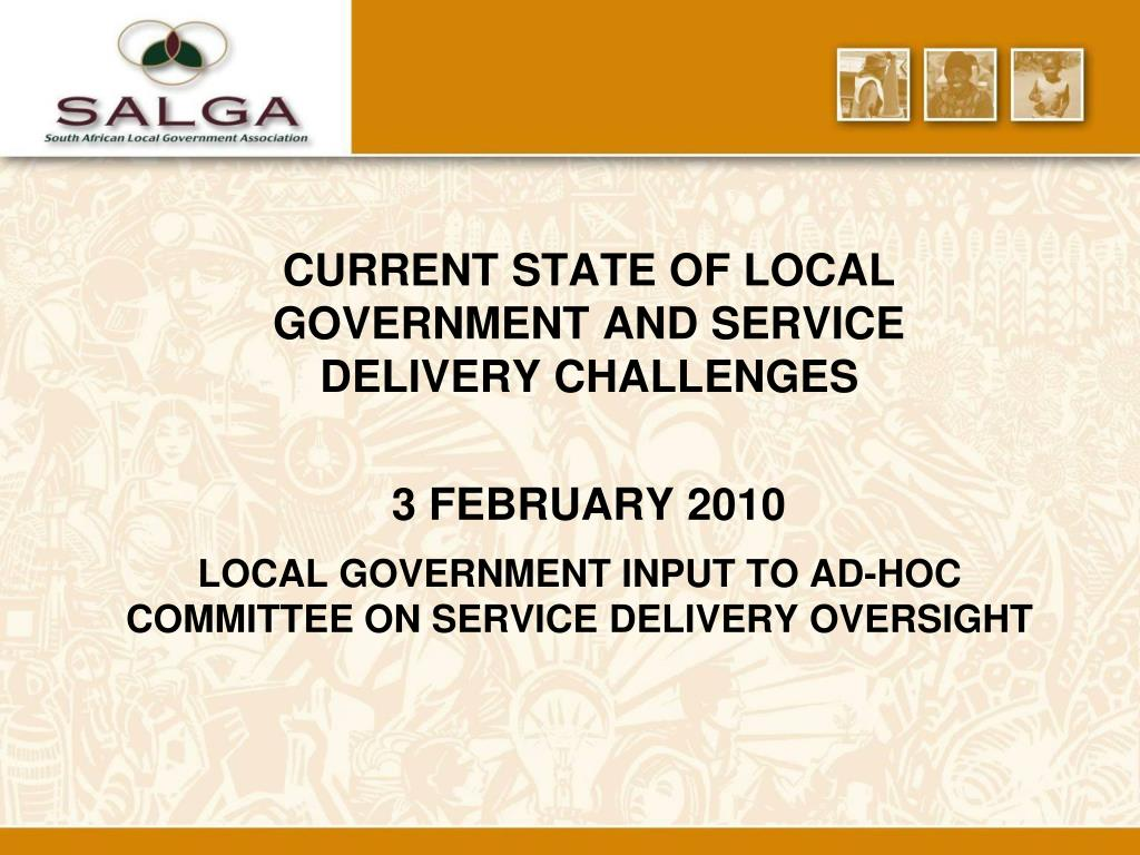 local government input to ad hoc committee on service delivery oversight l.